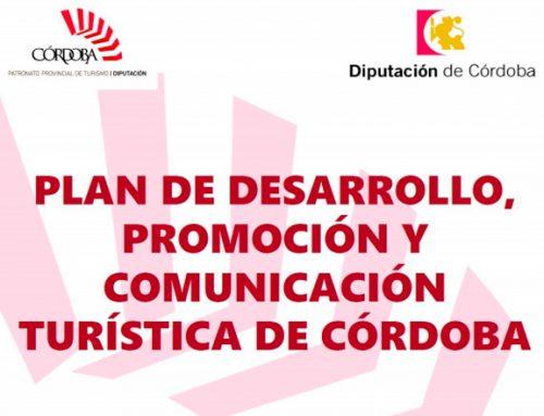 Plan de desarrollo, promoción y comunicación turística de Córdoba